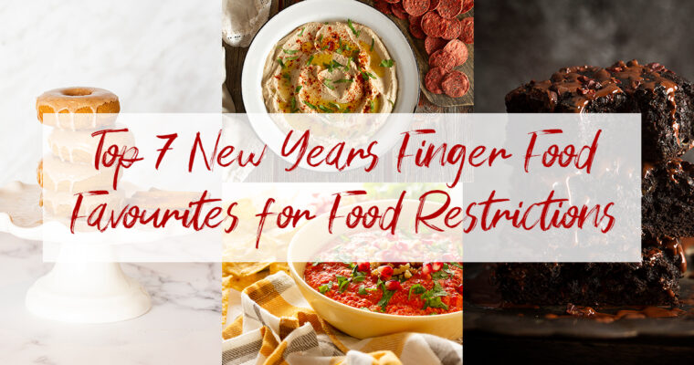 Top 7 New Years Finger Food Favourites